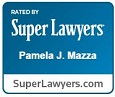 Rated by Super Lawyers Pamela J. Mazza SuperLawyers.com