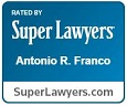 Rated by Super Lawyers Antonio Franco SuperLawyers.com