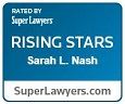 Rated by Super Lawyers Rising Stars Sarah Nash SuperLawyers.com